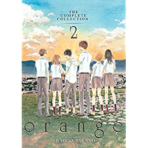 Orange the Complete Collection 2 (Orange: the Complete Collection)