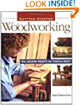 Getting Started in Woodworking: Skill...