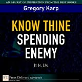 Know Thine Spending Enemy: It Is Us (FT Press Delivers Elements)
