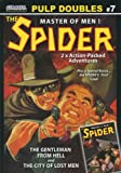 img - for THE SPIDER - Master of Men - Pulp Doubles #7: The Gentleman from Hell - and - The City of Lost Men book / textbook / text book