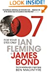 For Your Eyes Only: Ian Fleming And J...