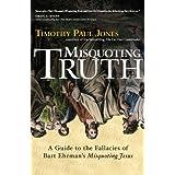 Misquoting Truthby Timothy Paul Jones