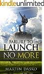 Failure To Launch No More: The Crash...