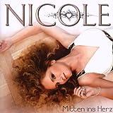 echange, troc Nicole - Mitten Ins Herz