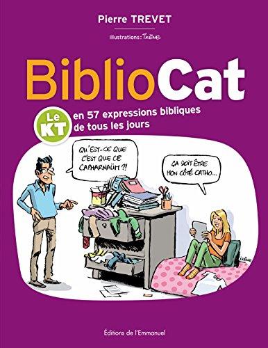 bibliocat-le-kt-en-57-expressions-bibliques-de-tous-les-jours
