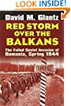 Red Storm over the Balkans: The Faile...
