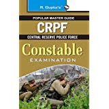 CRPF (Central Reserve Police Force) Constable Examination Guide