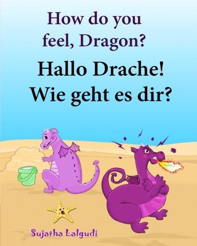 Foreign Language Fiction: How Do You Feel, Dragon. Hallo Drache.Wie Geht Es Dir