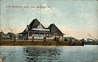 lake champlain yacht club burlington vermont original
