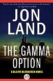 The Gamma Option (The Blaine McCracken Novels Book 3)