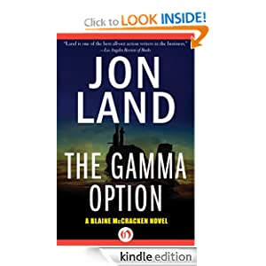 The Gamma Option: A Blaine McCracken Novel Jon Land