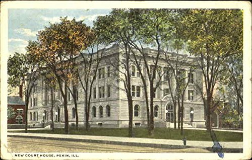 New Court House Pekin, Illinois, 1916