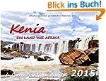 KENIA  2015 Kalender (DIN A3): Ein La...