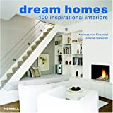 Dream Homes: 100 Inspirational Interiorsby Andreas von Einsiedel
