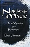Northern Magic: Rune Mysteries and Shamanism (Llewellyn's World Religion & Magick) (1567187099) by Thorsson, Edred