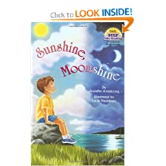 Sunshine, Moonshine (Step-Into-Reading, Step 1) by Jennifer Armstrong