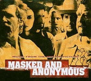 Masked & Anonymous (Limited Edition Digipak)
