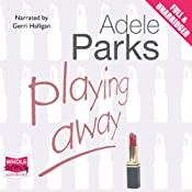 Playing Away | [Adele Parks]