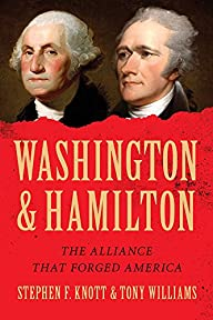 Washington and Hamilton: The Alliance…