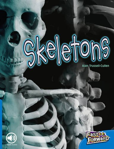 Fast Forward Level 9 Non-fiction: Skeletons