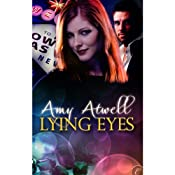 Lying Eyes | [Amy Atwell]
