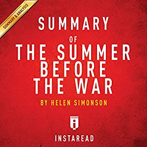 Summary of The Summer Before the War by Helen Simonson | Includes Analysis Audiobook