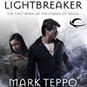 Lightbreaker: Codex of Souls, Book 1 | Mark Teppo