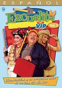 La Escuelita VIP: Volume Two