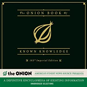 The Onion Book of Known Knowledge: A Definitive Encyclopaedia of Existing Information | [The Onion]