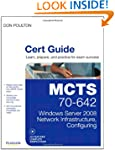 MCTS 70-642 Cert Guide: Windows Serve...