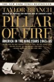 Pillar of Fire: America in the King Years 1963-65