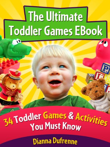 Dianna Dufrenne - The Ultimate Toddler Games EBook