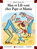 """Afficher """"Max et Lili vont chez Papy et Mamie"""""""