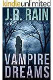 Vampire Dreams (Samantha Moon Stories Book 4)