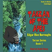 Tarzan Of The Apes: Tarzan Series, 1 | [Edgar Rice Burroughs]