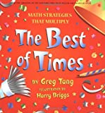 Math Strategies That Multiply: The Best of Times (0439529182) by Greg Tang
