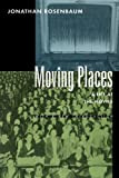 Moving Places: A Life at the Movies