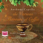 The Various Flavours of Coffee | [Anthony Capella]