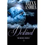 The Destined: (Werewolf romance) (The Breeding Prophecy Book 6)by Alexx Andria