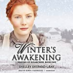 Winter's Awakening: Seasons of Sugarcreek, Book One (       UNABRIDGED) by Shelley Shepard Gray Narrated by Robynn Rodriguez