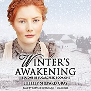 Winter's Awakening: Seasons of Sugarcreek, Book One | [Shelley Shepard Gray]