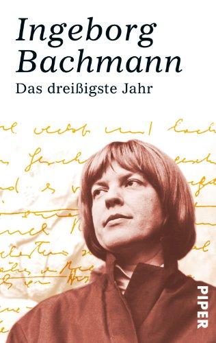 Das Dreissigste Jahr Erzahlungen Buch Von Ingeborg Bachmann Pdf Isganesupp