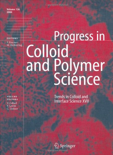 Trends In Colloid And Interface Science Xvii (Progress In Colloid And Polymer Science) (Pt. 17)