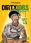 Dirty Jobs Collection Five by Discove...