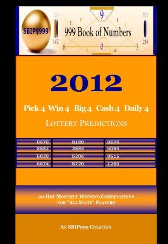 2012 Pick 4 Win 4 Big 4 Cash 4 Daily 4 Lottery Predictions: 20