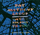 Road to You [CD, Original recording remastered, Import] / Pat Metheny (CD - 2006)