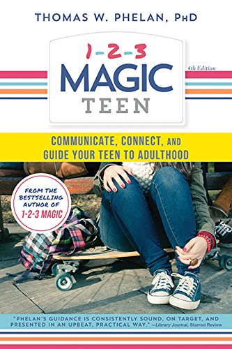 1-2-3 Magic Teen: Communicate, Connect, and Guide Your Teen to Adulthood (Magic 1 2 3 compare prices)