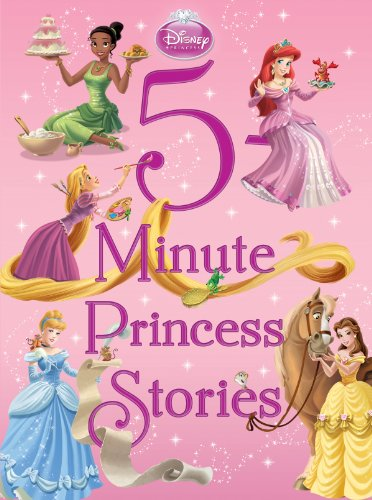 5-Minute Princess Stories (Disney Princess (Disney Press Unnumbered))