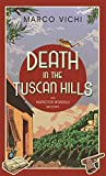 Death in the Tuscan Hills (Inspector Bordelli Book 5)
