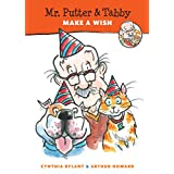 Mr. Putter & Tabby Make a Wish ~ Cynthia Rylant